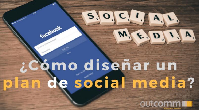 Como diseñar un plan de social media
