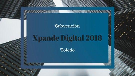 subvención xpande digital 2018